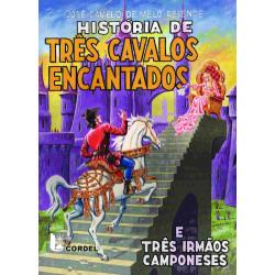 História de Três Cavalos Encantados - Luzeiro