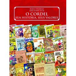 O Cordel, sua história, seus valores - Luzeiro
