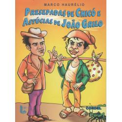 Presepadas de Chicó e Astúcias de João Grilo