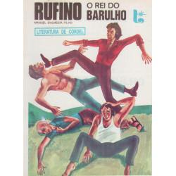 Rufino O Rei Do Barulho