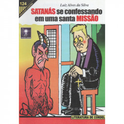 Satanás se Confessando em uma Santa Missão