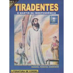 Tiradentes o Mártir da Independência - Luzeiro