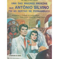 Uma das maiores proezas que Antônio Silvino fez no sertão de Pernambuco