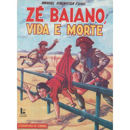 Zé Baiano, Vida e Morte - Luzeiro