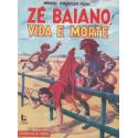 Zé Baiano, Vida e Morte