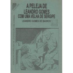 A Peleja De Leandro Gomes Com Uma Velha De Sergipe