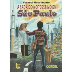 A SAGA DO NORDESTINO EM SAO PAULO