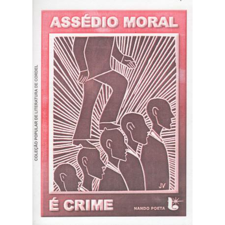 Assédio moral é crime - Luzeiro