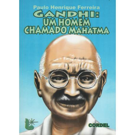 Gandhi: Um homem chamado Mahatma - Luzeiro