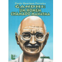 Gandhi: Um homem Chamado Mahatma