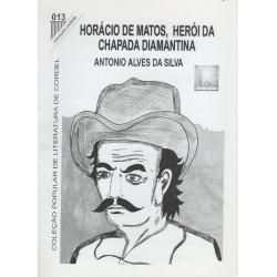 Horácio De Matos, Herói Da Chapada Diamantina