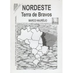 Nordeste Terra De Bravos