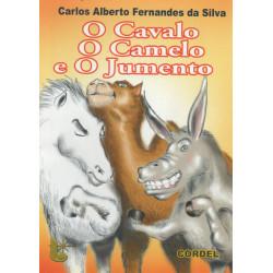 O cavalo, o camelo e o jumento - Luzeiro