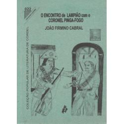 O encontro de Lampião com o coronel Pinga-fogo - Editora Luzeiro