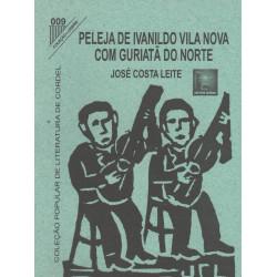 Peleja De Ivanildo Vila Nova Com Guriatã Do Norte