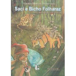 Saci e Bicho Folharaz no reino da bicharada - Luzeiro