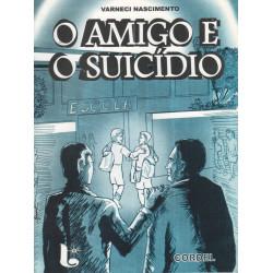 O amigo e o suicídio - Varneci Nascimento