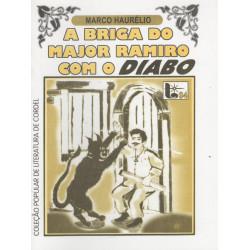 A Briga do Major Ramiro Com o Diabo