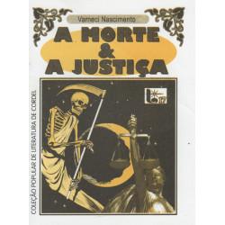A Morte & Justiça