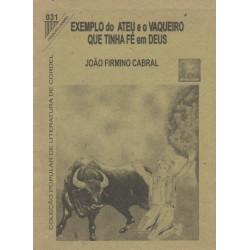 Exemplo do Ateu e o Vaqueiro que Tinha Fé em Deus