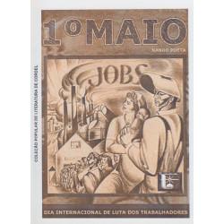 1º Maio - Dia Internacional de Luta dos Trabalhadores