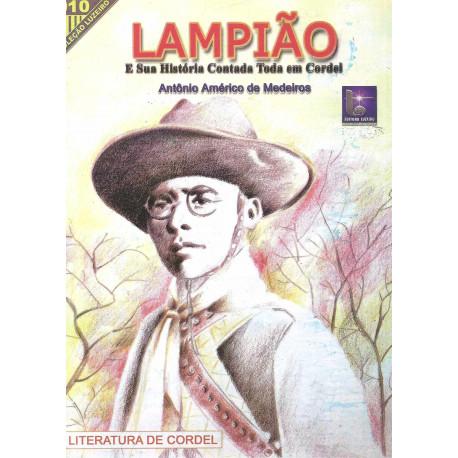 Lampião e sua história contada toda em cordel
