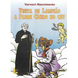 Visita de Lampião a Padre Cícero no céu - Luzeiro