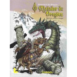 O Matador de Dragões bravura, amor e magia