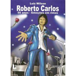 Roberto Carlos 50 anos - Emoções em rimas - Luzeiro