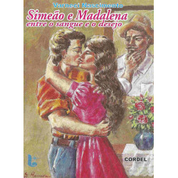 Simeão e Madalena entre o sangue e o desejo - Luzeiro