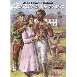 A revolta de um escravo - Luzeiro