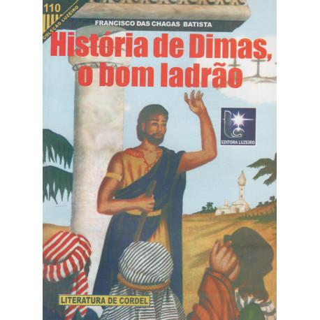 História de Dimas, o Bom Ladrão