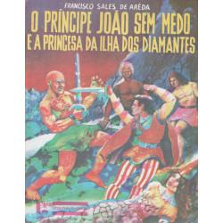 O Príncipe João Sem Medo e a Princesa da Ilha dos Diamantes