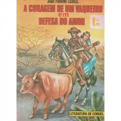 A Coragem de um vaqueiro em defesa do amor - Luzeiro