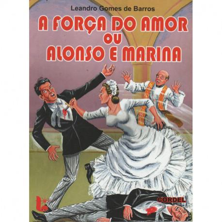 A Força do Amor ou Alonso e Marina - Luzeiro