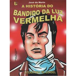 A História do Bandido da Luz Vermelha - Luzeiro