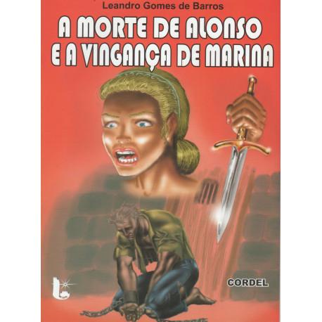 A Morte de Alonso e a Vingança de Marina - Luzeiro