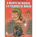 A Morte de Alonso e a Vingança de Marina