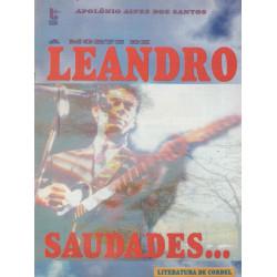 A Morte de Leandro, Saudades...