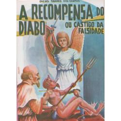 A Recompensa do Diabo ou Castigo da Falsidade - Luzeiro