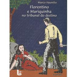 Florentino e Mariquinha no tribunal do destino - Luzeiro